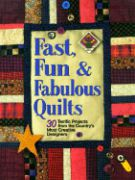 Fast, Fun, & Fabulous Quilts