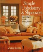 Simple Upholstery And Slipcovers:
