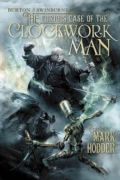 The Curious Case Of The Clockwork Man (Burton & Swinburne #2)