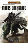 The Chronicles Of Malus Darkblade (Malus Darkblade #2)