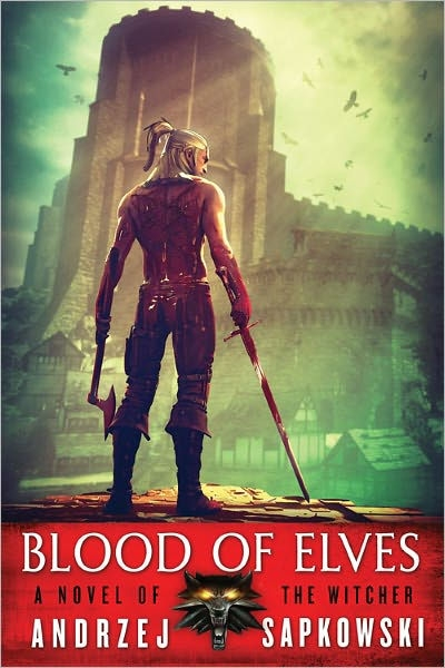 Blood Of Elves (The Witcher #3)