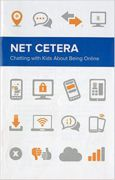 Net Cetera, Chatting with kids about being online