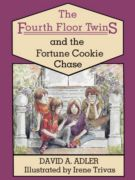 The Fourth Floor Twins And The Fortune Cookie Chase (The Fourth Floor Twins #2)