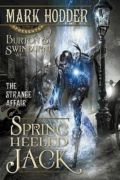 The Strange Affair Of Spring Heeled Jack (Burton & Swinburne #1)