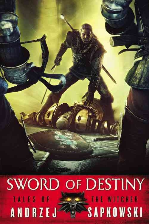 Sword Of Destiny (The Witcher #2)